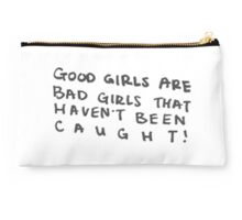 Good Girls Are Bad Girls That Haven't Been Caught - 5SOS Studio Pouch