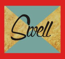 """Swell"" Gold Leaf Golden Teal Green Blue Font Typography Funny Silly Humor Modern Clean Lines Geometric Triangles Kids Tee"