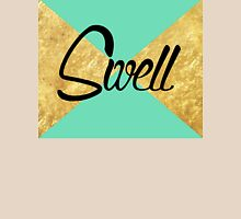 """""""Swell"""" Gold Leaf Golden Teal Green Blue Font Typography Funny Silly Humor Modern Clean Lines Geometric Triangles Unisex T-Shirt"""