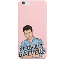 Schmidt Happens iPhone Case/Skin