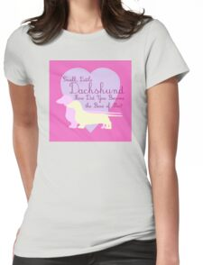 """Small, Little Dachshund How Did You Become the Boss of Me?"" Doxie Weenie Dog Pink Purple Girly Girlie Silhouette  Womens Fitted T-Shirt"