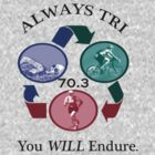 Always Tri by kathrynmp