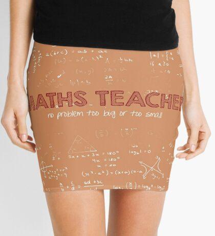 Maths Teacher (no problem too big or too small) Mini Skirt