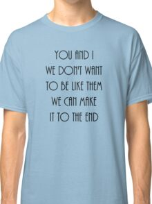 You and I Classic T-Shirt