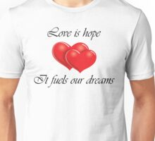 Love is Hope Unisex T-Shirt