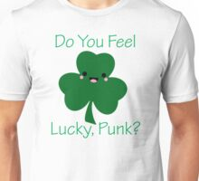 """""""Do You Feel Lucky, Punk?"""" Kawaii Shamrock Clover Chibi Green St. Patrick's Day Patties Movie Quote Unisex T-Shirt"""