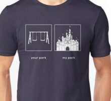 Your park, My park- DL Unisex T-Shirt