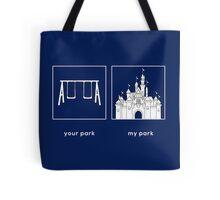 Your park, My park- DL Tote Bag