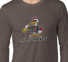 Jazz Chicken Long Sleeve T-Shirt