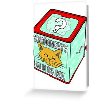 Schrödinger's Cat in the Box Greeting Card