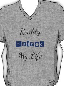 Reality Ruined My Life T-Shirt