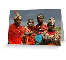 SAMBURU GIRLS - KENYA Greeting Card
