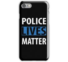 POLICE LIVES MATTER iPhone Case/Skin