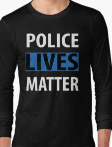 POLICE LIVES MATTER Long Sleeve T-Shirt