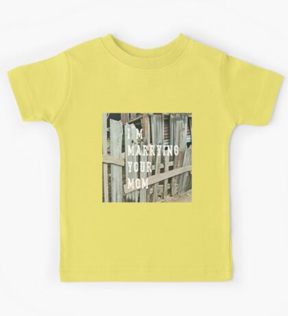 I'm Marrying Your Mom - imaginary band Kids Tee