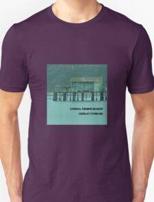 Eternal Fishing Season - imaginary band Unisex T-Shirt