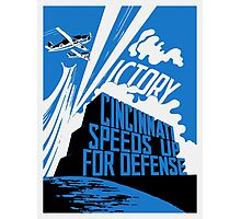 Cincinnati Speeds Up For Defense -- WW2 Poster Photographic Print