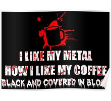 Metal and Coffee Poster
