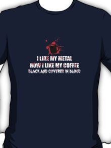 Metal and Coffee T-Shirt