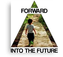Forward Into the Future Canvas Print