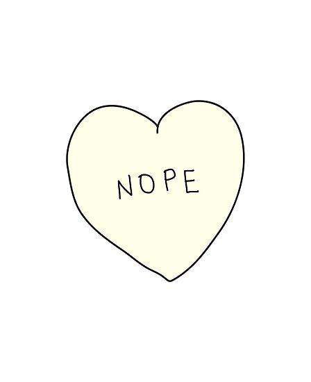 Nope Heart by laurenschroer