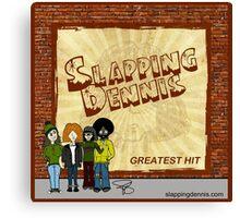 Slapping Dennis (Cover Art) Canvas Print
