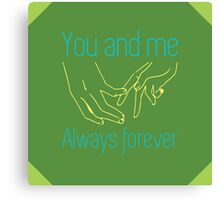 Always Forever Canvas Print