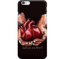 Hold on My Heart iPhone Case/Skin