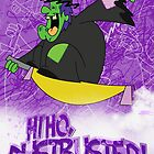 Halloween Poster 2009 - Hi Ho Dustbuster by Sketchaholic
