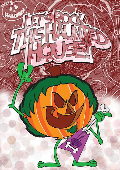 Halloween Poster 2009 - Lets Rock This Haunted House by Sketchaholic