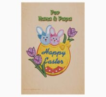 Easter Greetings for Nana & Papa by Ann12art