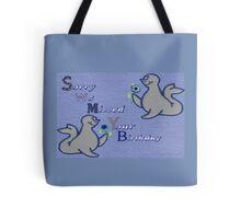We Missed your Birthday Tote Bag