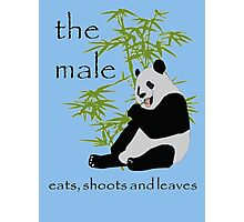 The Male Eats, Shoots and Leaves Photographic Print