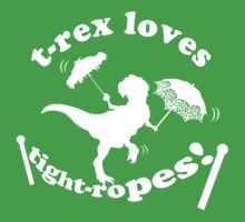 T-Rex Loves Tightropes! Kids Clothes