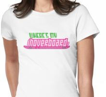 Where's my hoverboard? Womens Fitted T-Shirt