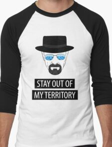 Breaking Bad - Stay out of my territory Men's Baseball ¾ T-Shirt