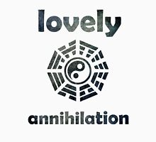 Lovely Annihilation [3] Unisex T-Shirt