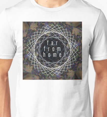 Far From Home Unisex T-Shirt