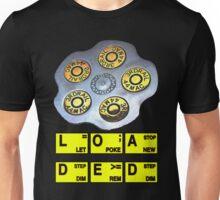 loaded Unisex T-Shirt