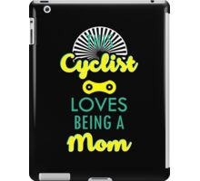 This Cyclist loves being a Mom #9100223 iPad Case/Skin