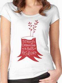 Strong Communities Are the Roots of Resilience Women's Fitted Scoop T-Shirt