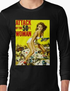 Attack of the 50 Foot Woman Long Sleeve T-Shirt