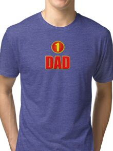 Number 1 Dad - Father's Day T-Shirt Sticker Greeting Card Tri-blend T-Shirt