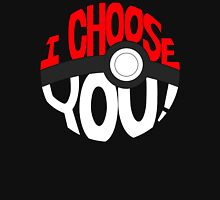 pokemon i choose you! T-Shirt