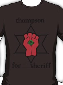 Thompson for Sheriff 2 T-Shirt