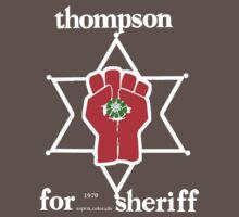 Thompson for sheriff 2 for dark T-Shirt