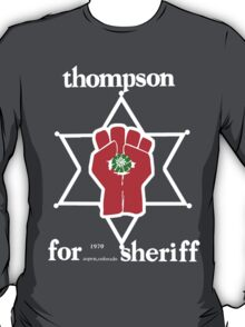 Thompson for sheriff 2 for dark T-Shirt