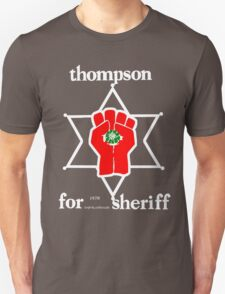 Thompson for sheriff 2 for dark Unisex T-Shirt