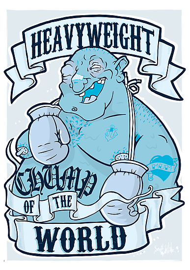 Heavyweight Chump of the World by thedoctor83