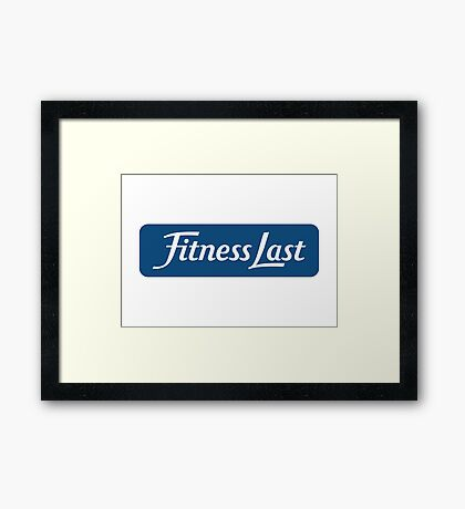 Fitness Last Parody Framed Print